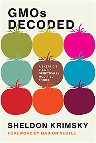 'GMOs Decoded' –Krimsky's latest screed