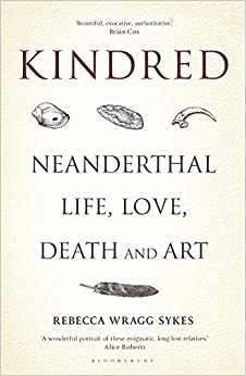Kindred: a fascinating look at Neanderthals